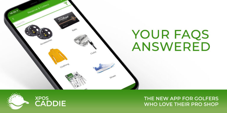 XPOS caddie app frequently asked questions