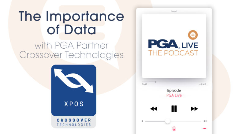 PGA Podcast the importance of Data with XPOS Chairman Phil Barnard